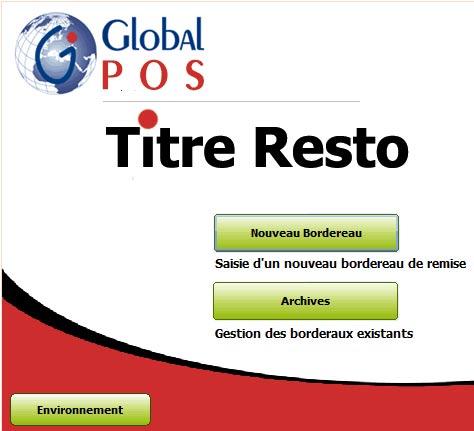globalpos titre resto, logiciel de traitement des titres restaurant